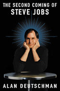 Author Alan Deutschman: The Second Coming of Steve Jobs. From Broadway Books